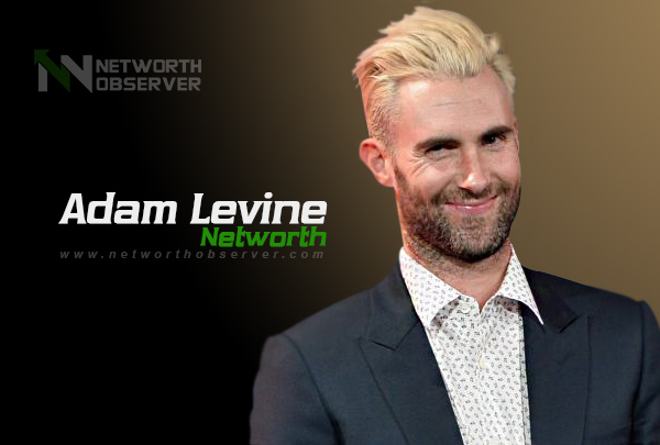 Photo of Adam Levine Net Worth And His Biography