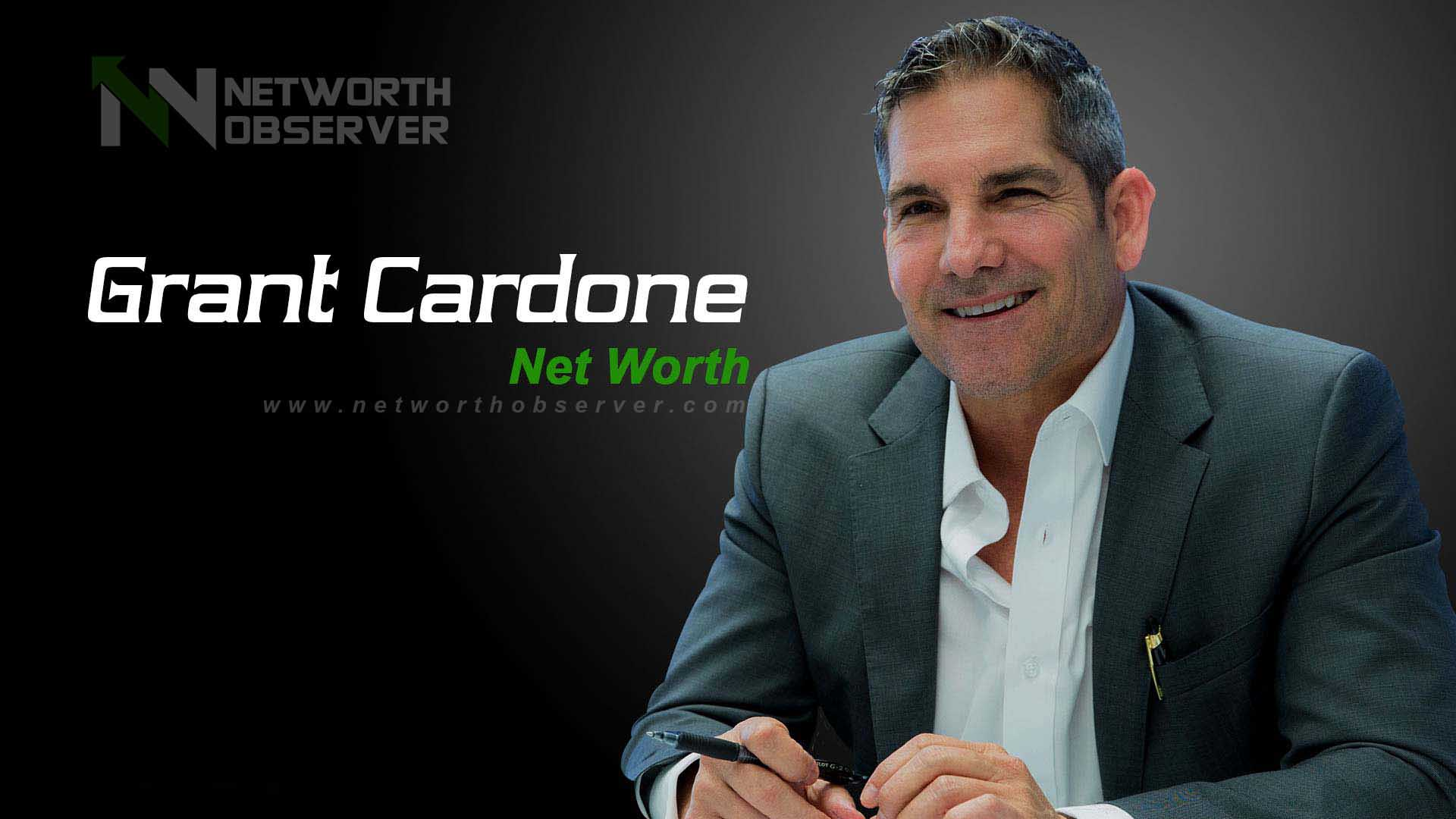 Photo of Grant Cardone Net Worth and his Biography