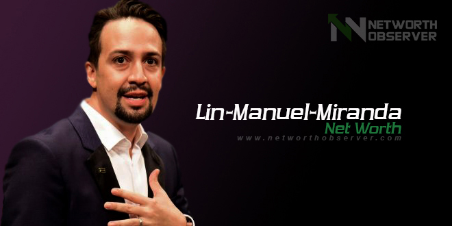Photo of Lin Manuel Miranda Net Worth And Biography