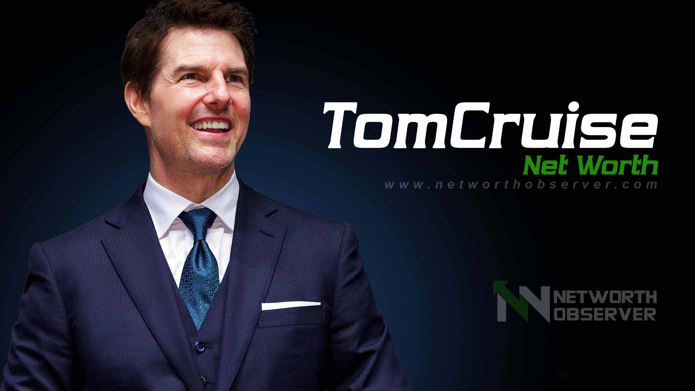 Photo of Tom Cruise Net Worth and his Lifestyle