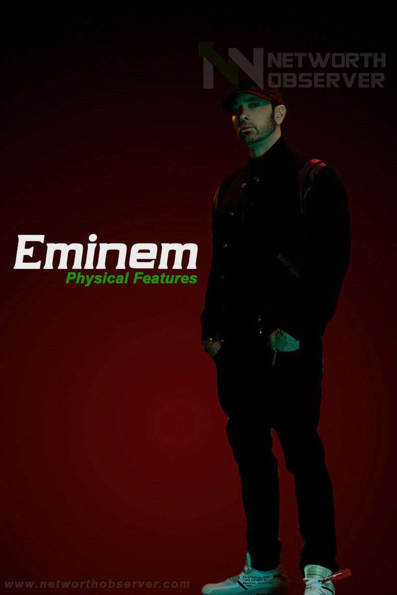 Physical Features: What is the height of Eminem?