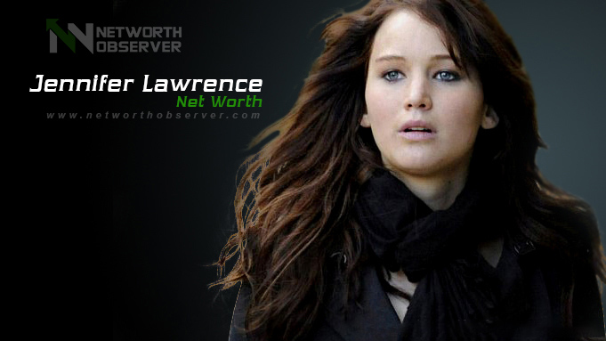 Jennifer Lawrence Net Worth in 2020 And His Biography