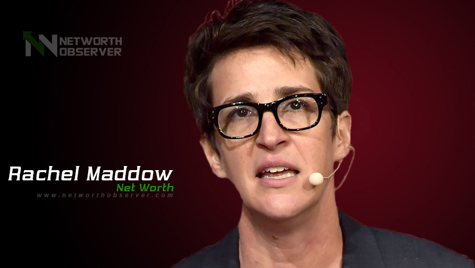 Photo of Rachel Maddow Net Worth And His Biography