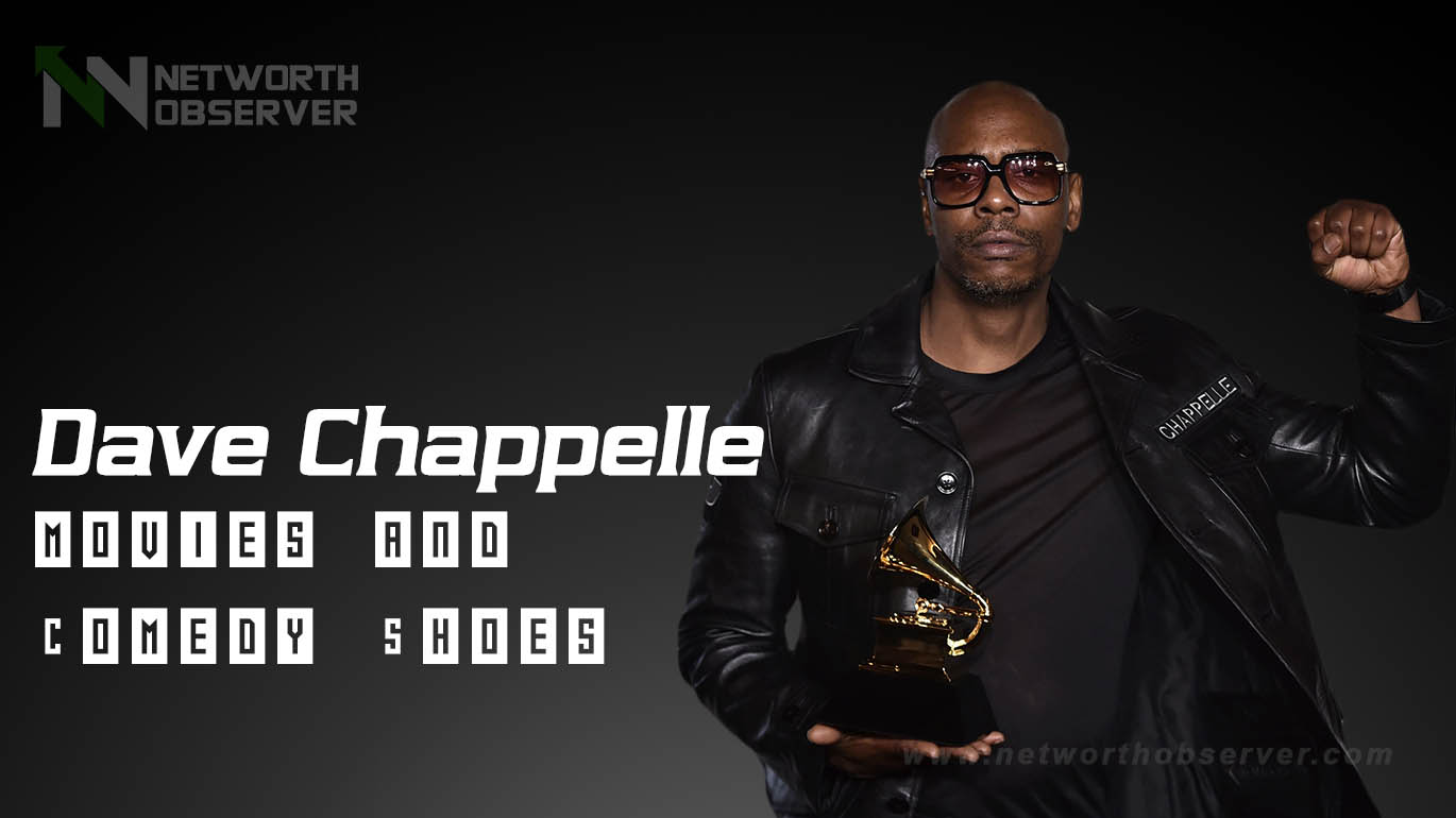 Dave Chappelle movies and Comedy Shoes