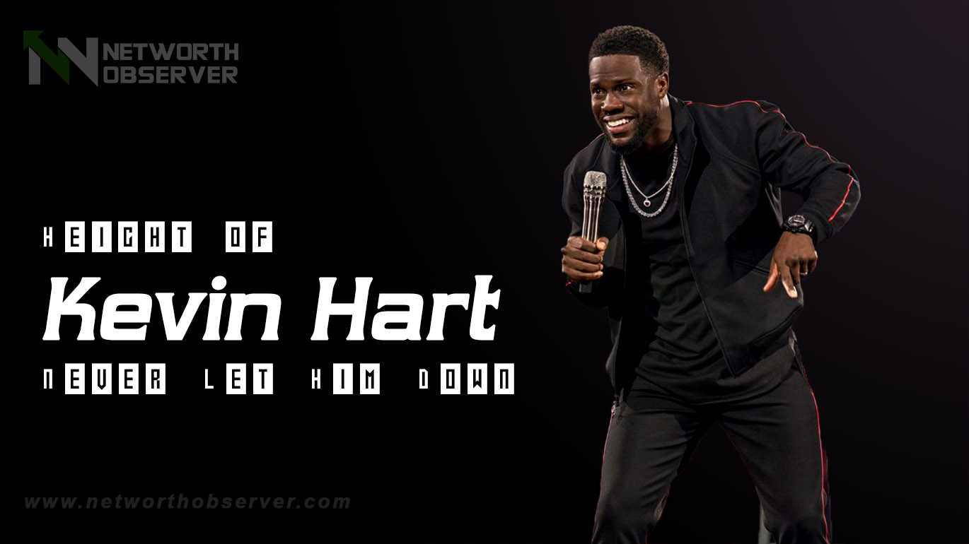Height of Kevin Hart!