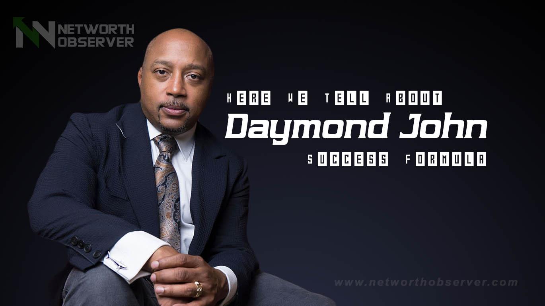 Daymond John Success Formula