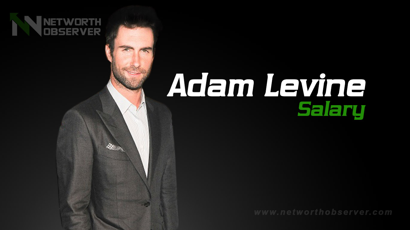 Photo of What is Adam Levine salary?