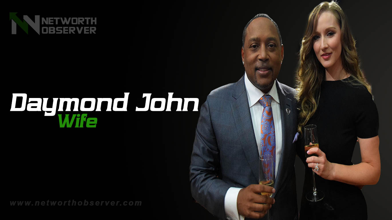Here we Tell you About Daymond John Wife