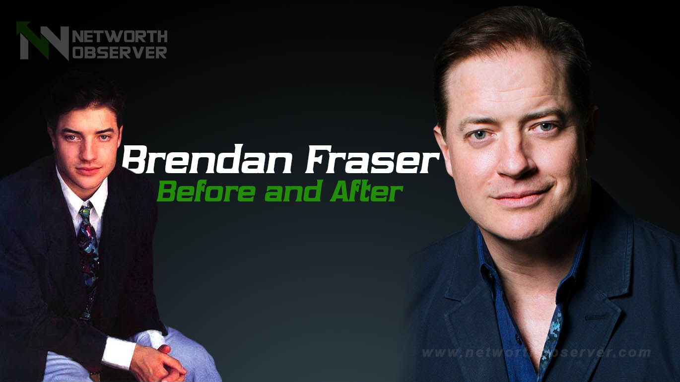 Here we tell you Brendan Fraser Before and After