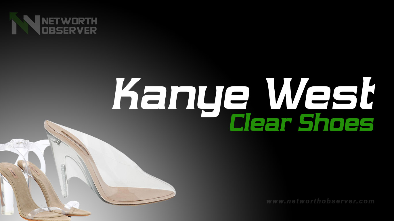 Photo of Kanye West Clear Shoes