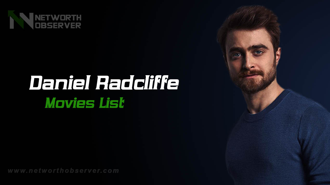 Photo of Daniel Radcliffe Movies List