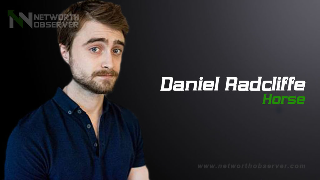 Here We tell about Daniel Radcliffe Horse