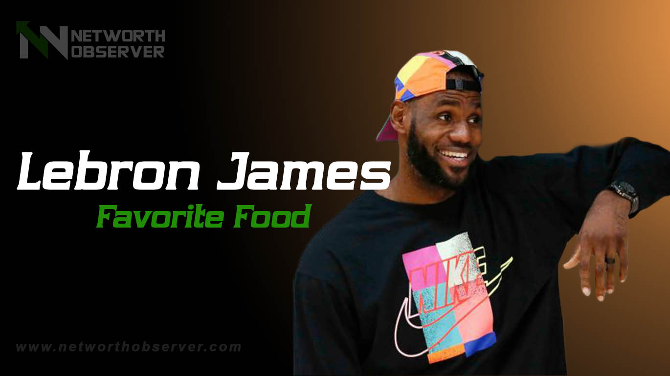 Photo of Lebron James Favorite Food