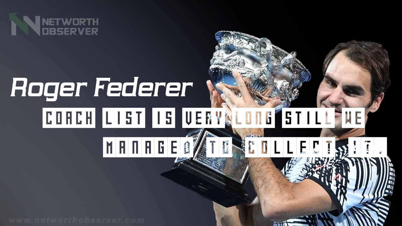 Roger Federer coach list?